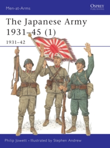The Japanese Army : 1931-1942 Pt.1, Paperback Book