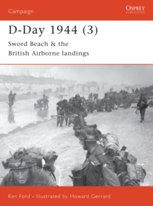 D-Day 1944 : Sword Beach and British Airborne Landings Pt.3, Paperback Book