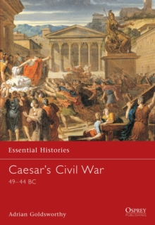 Caesar's Civil War : 45BC-44BC, Paperback Book