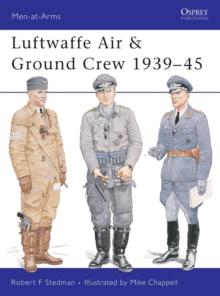 Luftwaffe Air and Ground Crew 1939-1945, Paperback / softback Book