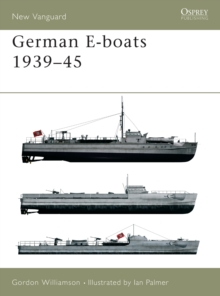 German E-boats 1939-45, Paperback / softback Book