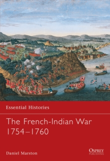 The French-Indian War 1754-1760, Paperback Book