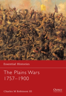 The Plains Wars 1757-1900, Paperback / softback Book