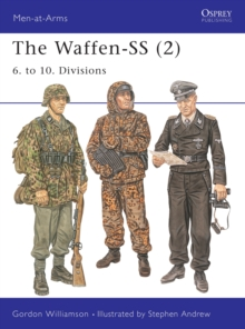 The Waffen-SS (2) : 6. to 10. Divisions, Paperback Book