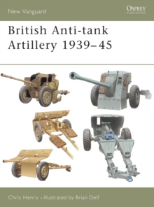 British Anti-tank Artillery 1939-45, Paperback Book