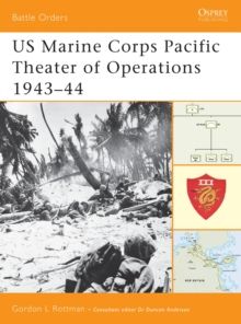 US Marine Corps Pacific Theater of Operations : 1943-44 v. 2, Paperback / softback Book
