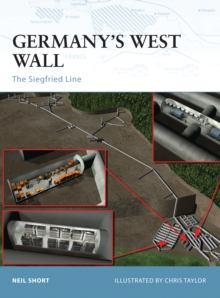 Germany's West Wall : The Siegfried Line, Paperback / softback Book