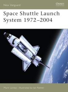 Space Shuttle Launch System 1975-2004, Paperback / softback Book