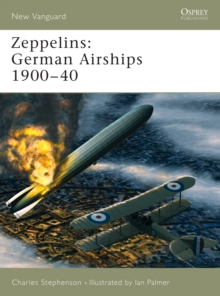 Zeppelins : German Airships 1900-40, Paperback Book