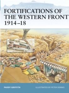 Fortifications of the Western Front 1914-18, Paperback Book