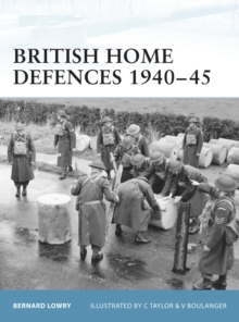British Home Defences 1940-45, Paperback Book