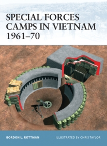 Special Forces Camps in Vietnam, 1961-1970, Paperback / softback Book