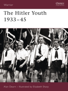 The Hitler Youth 1933-45, Paperback / softback Book