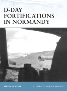 D-Day Fortifications in Normandy, Paperback Book