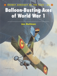 Balloon-busting Aces of World War 1, Paperback Book