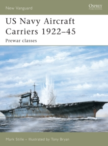 US Navy Aircraft Carriers 1922-45 : Pre-war Classes, Paperback Book