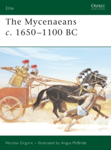 The Mycenaeans C.1650-1100 BC, Paperback Book