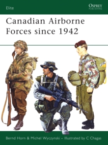 Canadian Airborne Forces Since 1942, Paperback / softback Book