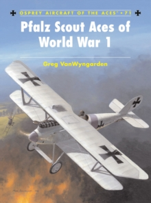 Pfalz Scout Aces of World War 1, Paperback / softback Book