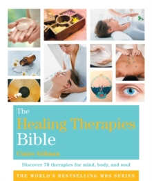 The Healing Therapies Bible : Godsfield Bibles, Paperback Book