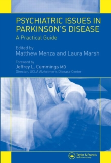 Psychiatric Issues in Parkinson's Disease : A Practical Guide, Hardback Book