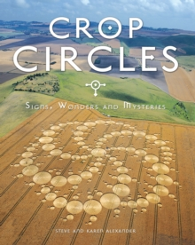 Crop Circles : Signs, Wonders and Mysteries, Paperback Book