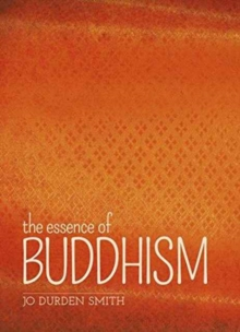 The Essence of Buddhism, Paperback / softback Book
