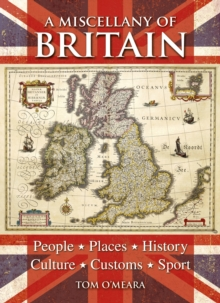 A Miscellany of Britain, Hardback Book