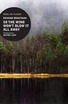 So the Wind Won't Blow It All Away, Paperback Book
