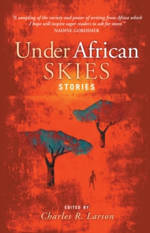 Under African Skies : Modern African Stories, Paperback Book