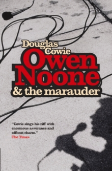 Owen Noone And The Marauder, Paperback / softback Book