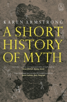 A Short History of Myth, Paperback Book