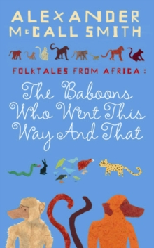 The Baboons Who Went This Way and That: Folktales from Africa, Paperback Book