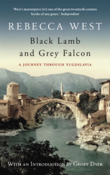 Black Lamb and Grey Falcon, Paperback Book