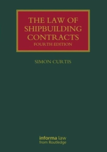 The Law of Shipbuilding Contracts, Hardback Book