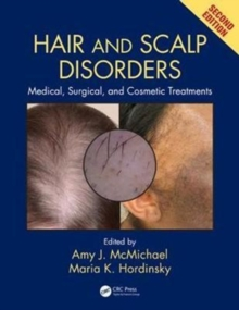 Hair and Scalp Disorders : Medical, Surgical, and Cosmetic Treatments, Second Edition, Mixed media product Book
