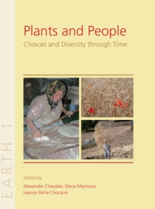 Plants and People : Choices and Diversity Through Time, Hardback Book