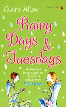Rainy Days and Tuesdays, Paperback Book