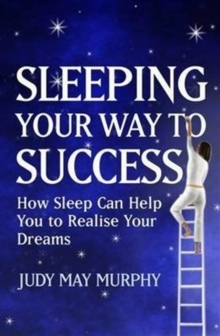 Sleeping Your Way to Success, Paperback / softback Book