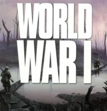 World War 1 : Wars That Changed the World, Paperback / softback Book