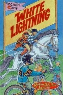White Lightning : The Chain Gang Series, Paperback Book