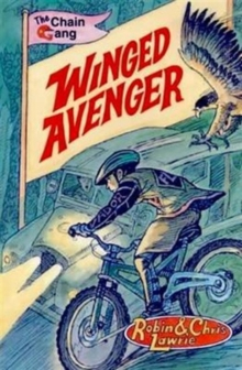 Winged Avenger : The Chain Gang Series, Paperback Book