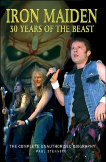 Iron Maiden : 30 Years of the Beast, Paperback Book