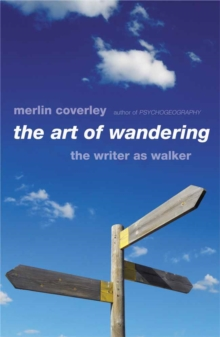 The Art Of Wandering, Paperback / softback Book