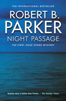 Night Passage : The First Jesse Stone Mystery, Paperback Book