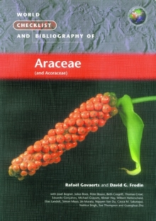 World Checklist and Bibliography of Araceae (and Aroraceae), Paperback / softback Book
