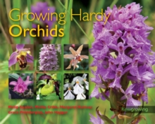 Growing Hardy Orchids, Paperback Book