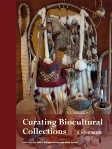 Curating Biocultural Collections, Paperback / softback Book