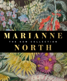 Marianne North : The Kew Collection, Hardback Book