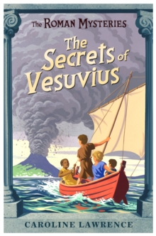 The Roman Mysteries: The Secrets of Vesuvius : Book 2, Paperback / softback Book
